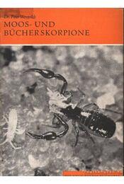 Moos- und Bücherskorpione - Weygoldt, Peter Dr. - Régikönyvek