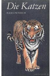 Die Katzen - Petzsch, Hans - Régikönyvek