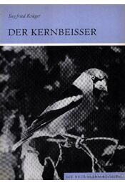 Der Kernbeisser - Krüger, Siegfried - Régikönyvek