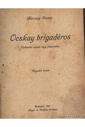 Ocskay brigadéros - Herczeg Ferenc - Régikönyvek