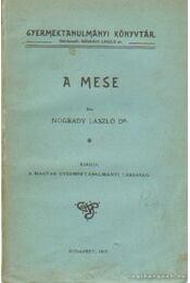 A mese - Nogrády László dr. - Régikönyvek