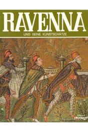 Ravenna und seine Kunstschatze - Vantaggi, Rosella - Régikönyvek