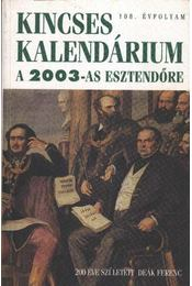 Kincses Kalendárium 2003-as esztendőre - Régikönyvek