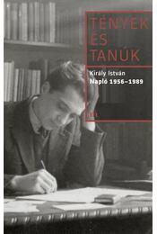 Napló 1956-1989 - Király István - Régikönyvek