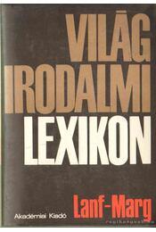 Világirodalmi lexikon 7. kötet (Lanf-Marg) - Király István - Régikönyvek