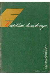 Esztétika olvasókönyv - Szöveggyűjtemény - Kis Tamás - Régikönyvek