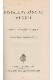 Kisfaludy Sándor munkái - Kisfaludy Sándor - Régikönyvek