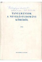 Tanulmányok a neveléstudomány köréből 1962 - Kiss Árpád, Nagy Sándor, Szarka József, Szokolszky István - Régikönyvek