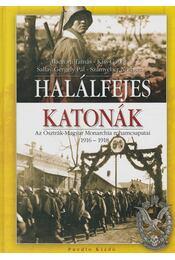 Halálfejes katonák - Kiss Gábor, Számvéber Norbert, Baczoni Tamás, Sallay Gergely Pál - Régikönyvek