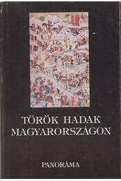 Török hadak Magyarországon 1526-1566 - Kiss Gábor - Régikönyvek