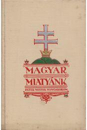 Magyar Miatyánk - Kiss Menyhért - Régikönyvek