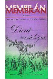 Divatszociológia II. - Klaniczay Gábor, S. Nagy Katalin - Régikönyvek