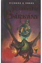 Tűzokádó sárkány - Knaak, Richard A. - Régikönyvek