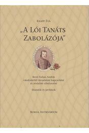 A lói tanáts zabolázója - Knapp Éva - Régikönyvek