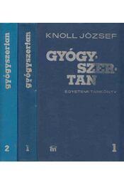 Gyógyszertan I-II. - Knoll József - Régikönyvek