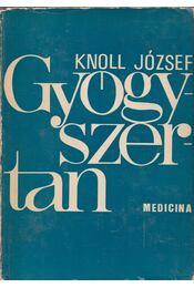 Gyógyszertan I. - Knoll József - Régikönyvek
