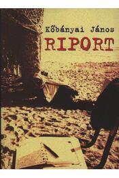 Riport - Kőbányai János - Régikönyvek