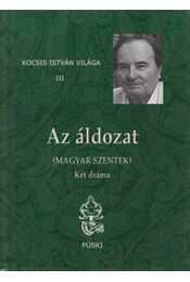 Az áldozat - Kocsis István - Régikönyvek