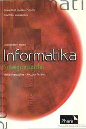 Informatika - Szövegszerkesztés - Koczka Ferenc, Baka Magdolna - Régikönyvek