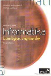 Informatika - Számítógépes alapismeretek - Koczka Ferenc - Régikönyvek