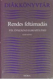 Rendes feltámadás I-II. kötet - Koczkás Sándor, Hegedős Mária - Régikönyvek