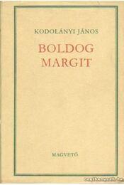 Boldog Margit - Kodolányi János - Régikönyvek
