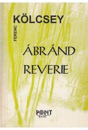 Ábránd - Reverie - Kölcsey Ferenc - Régikönyvek