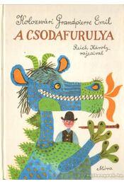 A csodafurulya - Kolozsvári Grandpierre Emil - Régikönyvek