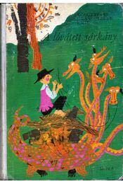 A lóvátett sárkány - Kolozsvári Grandpierre Emil - Régikönyvek