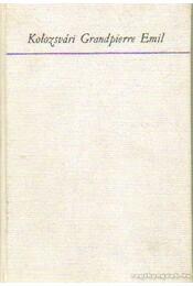 Utazás a valóság körül - Kolozsvári Grandpierre Emil - Régikönyvek
