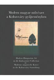 Modern magyar művészet a Kolozsváry-gyűjteményben - Kolozsváry Marianna - Régikönyvek