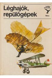 Léghajók, repülőgépek - Kondor Lajos - Régikönyvek