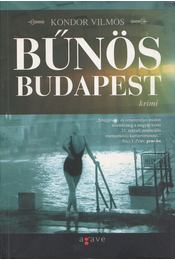 Bűnös Budapest - Kondor Vilmos - Régikönyvek