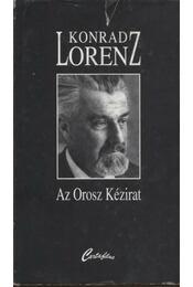 """Az """"orosz kézirat"""" (1944-1948) - Konrad Lorenz - Régikönyvek"""