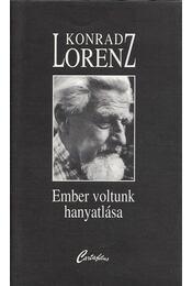 Ember voltunk hanyatlása - Konrad Lorenz - Régikönyvek