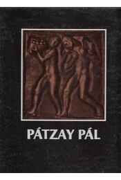 Pátzay Pál (dedikált) - Kontha Sándor - Régikönyvek