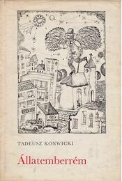 Állatemberrém - Konwicki, Tadeusz - Régikönyvek