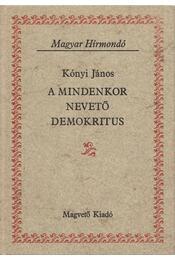 A mindenkor nevető Demokritus - Kónyi János - Régikönyvek