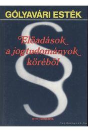 Gólyavári esték - Előadások a jogtudományok köréből - Koós Béla, B. Révész László - Régikönyvek