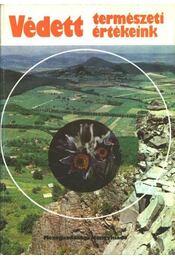 Védett természeti értékeink - Kopasz Margit - Régikönyvek