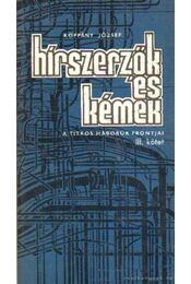 Hírszerzők és kémek III. kötet - Koppány József - Régikönyvek
