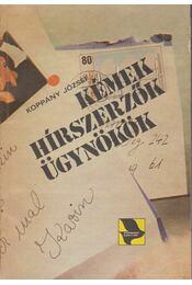 Kémek, hírszerzők, ügynökök - Koppány József - Régikönyvek