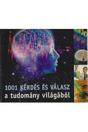 1001 kérdés és válasz a tudomány világából - Körber Ágnes - Régikönyvek