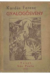 Gyalogösvény (dedikált) - Kordás Ferenc - Régikönyvek
