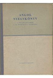 Angol nyelvkönyv a technikumok I-II. osztálya számára - Korenchy Lajos, Endrődi Frigyes - Régikönyvek