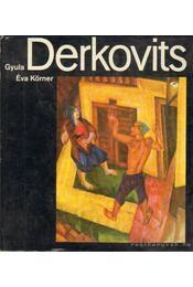 Gyula Derkovits - Körner Éva - Régikönyvek