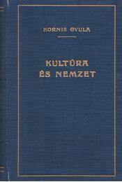 Kultúra és nemzet - Kornis Gyula - Régikönyvek