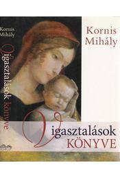 Vigasztalások könyve - Kornis Mihály - Régikönyvek