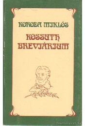 Kossuth breviárium - Koroda Miklós - Régikönyvek