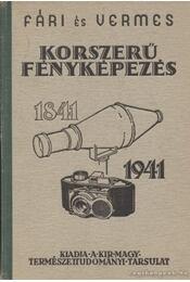 Korszerű fényképezés - Vermes Miklós, Fári László - Régikönyvek